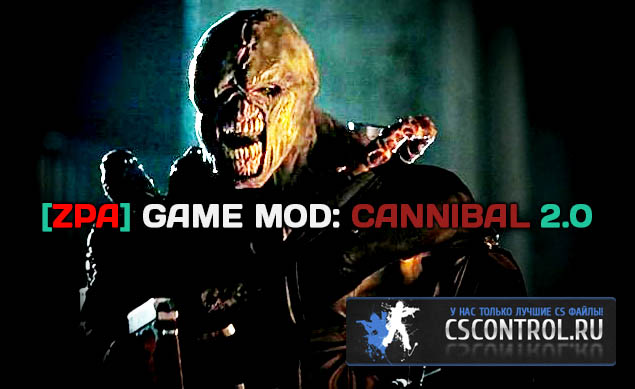 Плагин Zombie Plague Game Mod - Cannibal 2.0
