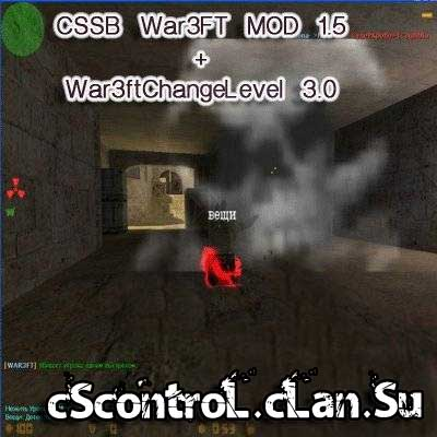 [Мод] CSSB War3FT MOD 1.5 + War3ftChangeLevel 3.0