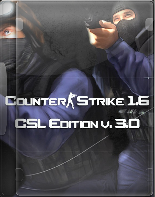 Counter-Strike 1.6 CSL Edition v. 3.0 [RUS/Protected]