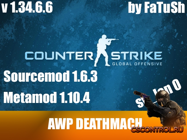 Сервер by FaTuSh AWP DM Steam v1.34.6.6